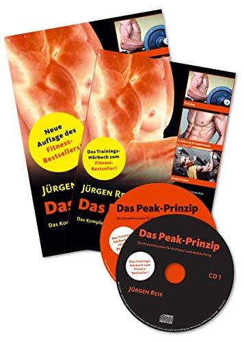 Das Peak-Prinzip Kombipaket: Das Komplettsystem für Kraftsport und Bodybuilding. Das Kombi-Paket bestehend aus dem Trainingshörbuch (2 Audio-CD's ... booklet und  dem Buch