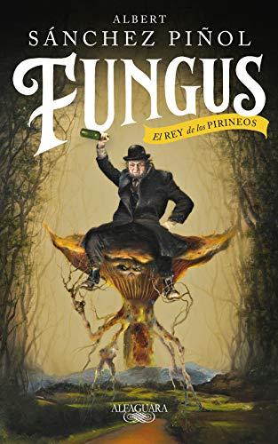 Fungus (edición en castellano): El Rey de los Pirineos (Hispánica)