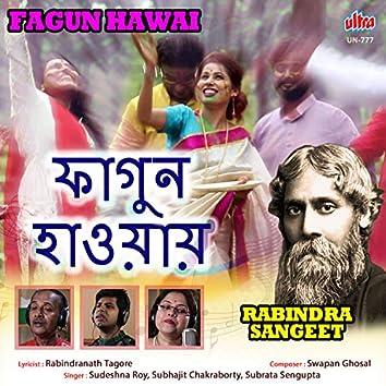 Fagun Hawai (Rabindra Sangeet)