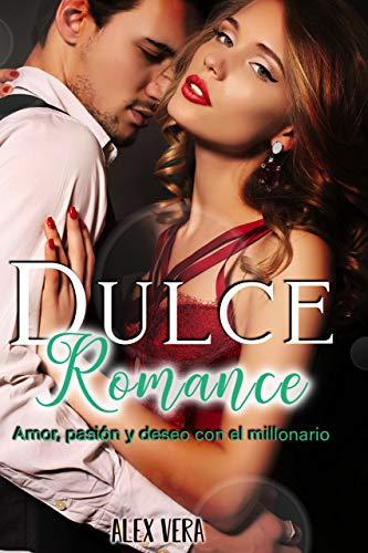 Dulce romance – Alex Vera (Rom)  51vuh-55+0L