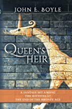 Queen's Heir: A Fantasy set among the Hittites at the end of the Bronze Age (The Children of Khetar) (Volume 1)