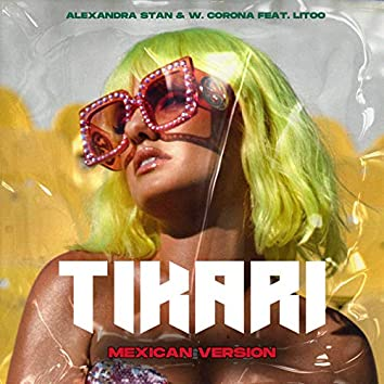 Tikari (Mexican Version)