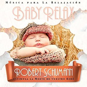 Baby Relax - Robert Schumann