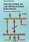 Protecciones en las Instalaciones Eléctricas: 1 (ACCESO RÁPIDO)