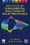 Methods of Fundamental Solutions in Solid Mechanics