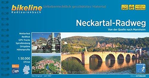 Neckartal-Radweg: Von der Quelle nach Mannheim, 1:50.000, 370 km (Bikeline Radtourenbücher)
