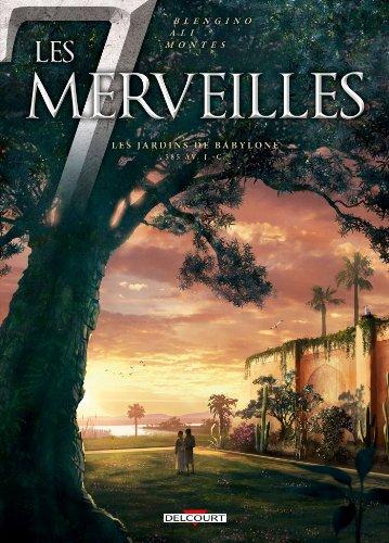 Les 7 Merveilles - Les Jardins de Babylone: Les Jardins de Babylone