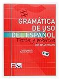 Gramática de uso del español: Teoría y práctica A1-B2: Gramatica de uso de