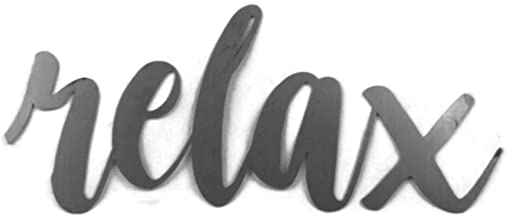 Relax Small Size Raw Steel Unpainted Word Art