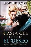 Hasta que entres en el Deseo: Novela romántica victoriana...