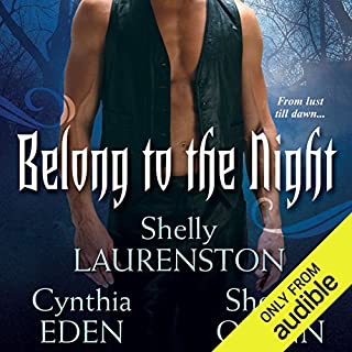 Belong to the Night                   By:                                                                                                                                 Shelly Laurenston,                                                                                        Cynthia Eden,                                                                                        Sherrill Quinn                               Narrated by:                                                                                                                                 Lucinda Gainey                      Length: 12 hrs and 53 mins     120 ratings     Overall 4.2