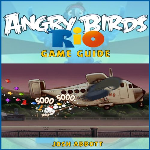 Angry Birds Rio Game Guide audiobook cover art