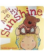 You Are My Sunshine (Caroline Jayne Church)