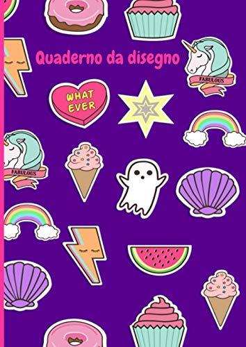 Quaderno da disegno: Libro da disegno per bambini   A4 100 pagine   unicorno ciambella stella