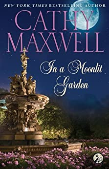 In a Moonlit Garden by [Cathy Maxwell]