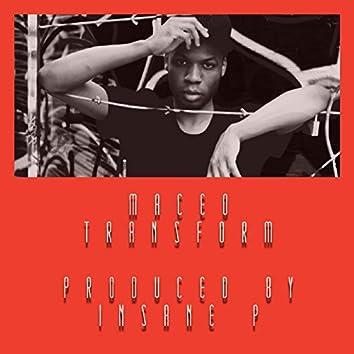 Transform (feat. Insane P)