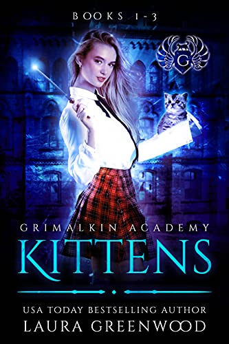 Grimalkin Academy Kittens Laura Greenwood paranormal academy fantasy