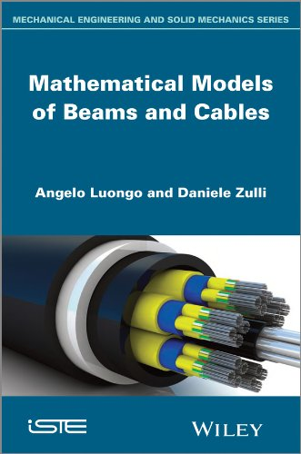 Mathematical Models of Beams and Cables (English Edition)