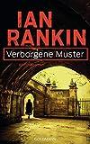 Verborgene Muster - Inspector Rebus 1: Kriminalroman (Ein Inspector-Rebus-Roman)