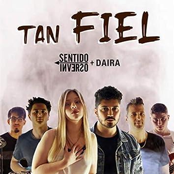 Tan Fiel (feat. Daira)