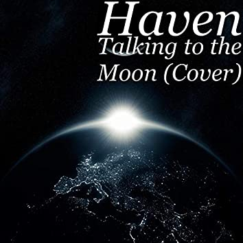 Talking to the Moon (Cover)