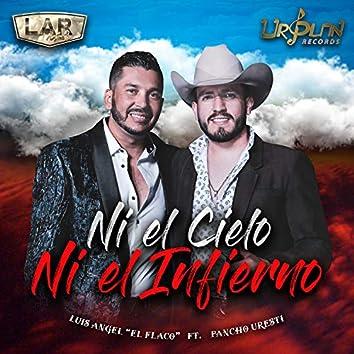 Ni El Cielo Ni El Infierno (En Vivo)
