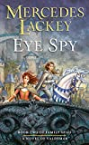 Eye Spy (Valdemar: Family Spies)