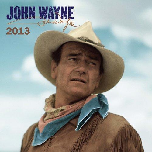 John Wayne 2013 - Original BrownTrout-Kalender