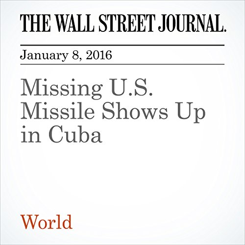 Missing U.S. Missile Shows Up in Cuba audiobook cover art