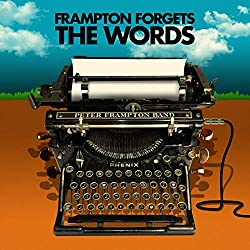 Peter Frampton Forgets The Words [2 LP]