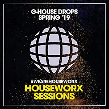 G-House Drops Spring '19
