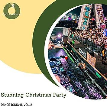 Stunning Christmas Party - Dance Tonight, Vol. 2