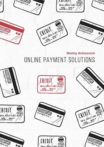 ONLINE PAYMENT SOLUTIONS: The evolution of Visa and MasterCard. Regulation and development of payment systems in Europe
