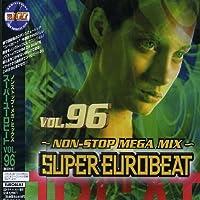 Super Eurobeat 96 by Super Eurobeat V.96 (+ Bonus CD) (2006-06-22)
