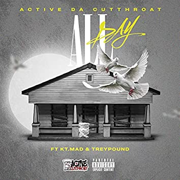 All Day (feat. Kt.Mad & Treypound)