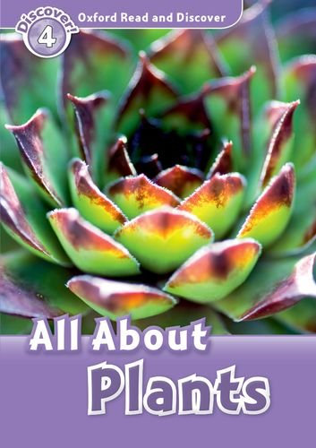 All About Plants (Oxford Read and Discover, Level 4)の詳細を見る