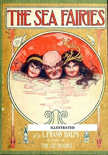 The Sea Fairies(illustrated) (English Edition)