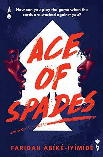 Ace of Spades eBook: Àbíké-Íyímídé, Faridah: Amazon.co.uk: Kindle Store