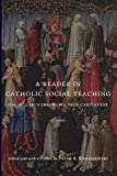 A Reader in Catholic Social Teaching: From Syllabus Errorum to Deus Caritas Est (English Edition)