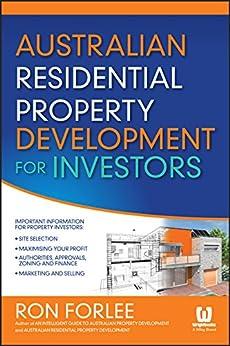 Australian Residential Property Development for Investors by [Ron Forlee]