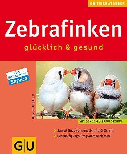 Zebrafinken glücklich & gesund