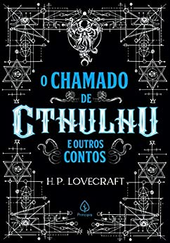 O chamado de Cthulhu e outros contos (Clássicos da literatura mundial) por [H. P. Lovecraft, Danielle Sales]
