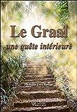 Le Graal - Une quête intérieure
