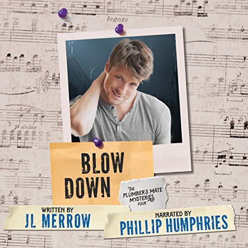 Blow Down Audiobook By JL Merrow cover art