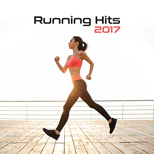 Running Hits 2017 – Best Workout, Motivational Songs for Running, Stress Free, Relaxation
