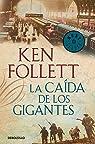 La caída de los gigantes par Follett