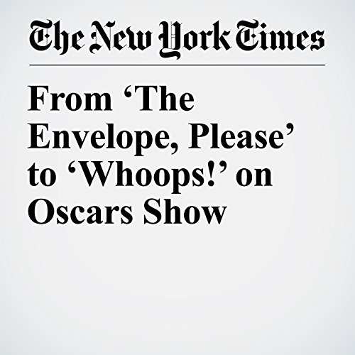 From 'The Envelope, Please' to 'Whoops!' on Oscars Show copertina