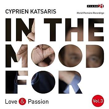 In the Mood for Love & Passion, Vol. 3: Méreaux, Mendelssohn, Schumann, Dvořák, Kreisler, Gershwin... (Classical Piano Hits)