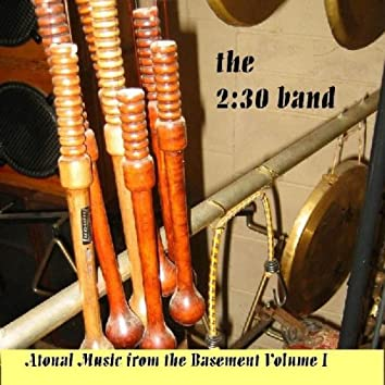 Atonal Music from the Basement Vol.1