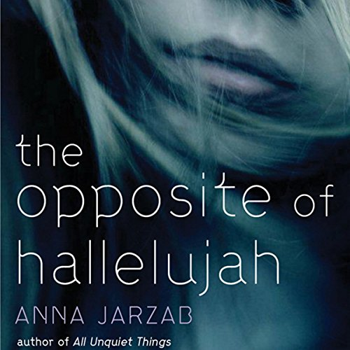 The Opposite of Hallelujah audiobook cover art